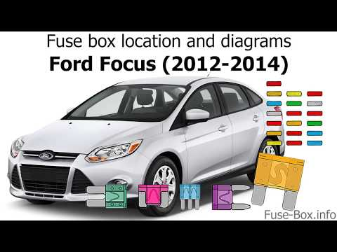 fuse box for ford focus fuse box location and diagrams ford focus  2012 2014  youtube fuse box for ford focus 2008 fuse box location and diagrams ford