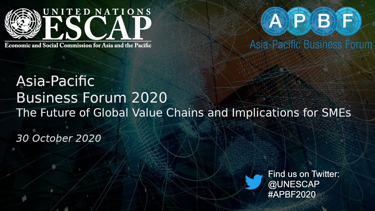 UNESCAP Asia-Pacific Business Forum 2020 - all plenary sessions & break out sessions