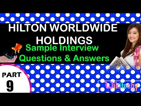 hilton worldwide holdings top most interview questions and answers for freshers / experienced tips