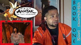 AVATAR: THE LAST AIRBENDER Season One, Episode 10 REACTION (Book One, Chapter 10)