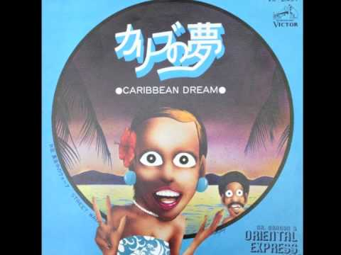 Dr. Dragon & The Oriental Express -- Caribbean Dream