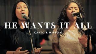 He Wants It All  - Mirella & Kanto