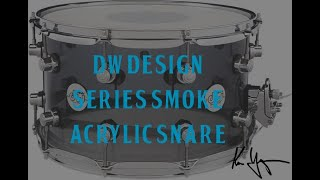 "Unboxing & trying out the Drum Workshop Limited Edition Design Series Smoke Acrylic 8"" x 14"" snare"