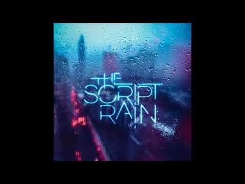 The Script - Rain (Clean/ Radio Edit) - OFFICIAL