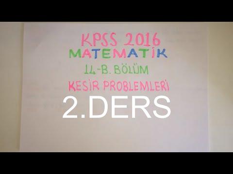 72) KESİR PROBLEMLERİ-II (KPSS Matematik 2016) 14-B Bölüm 2.Parça