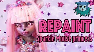 Tutorial: Repaint Sparkle Mouse Princess Custom Ooak Mouscedes King doll Monster High