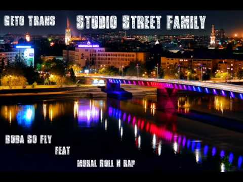 Boba(So Fly) feat. Moral Roll n Rap- geto trans.wmv