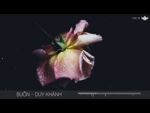 Buồn - Vũ Duy Khánh [Video Lyrics]