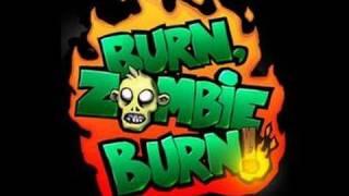 Muzzafuzza Plays - Burn Zombie Burn