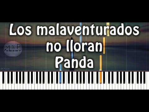 Panda - Los malaventurados no lloran Piano Cover