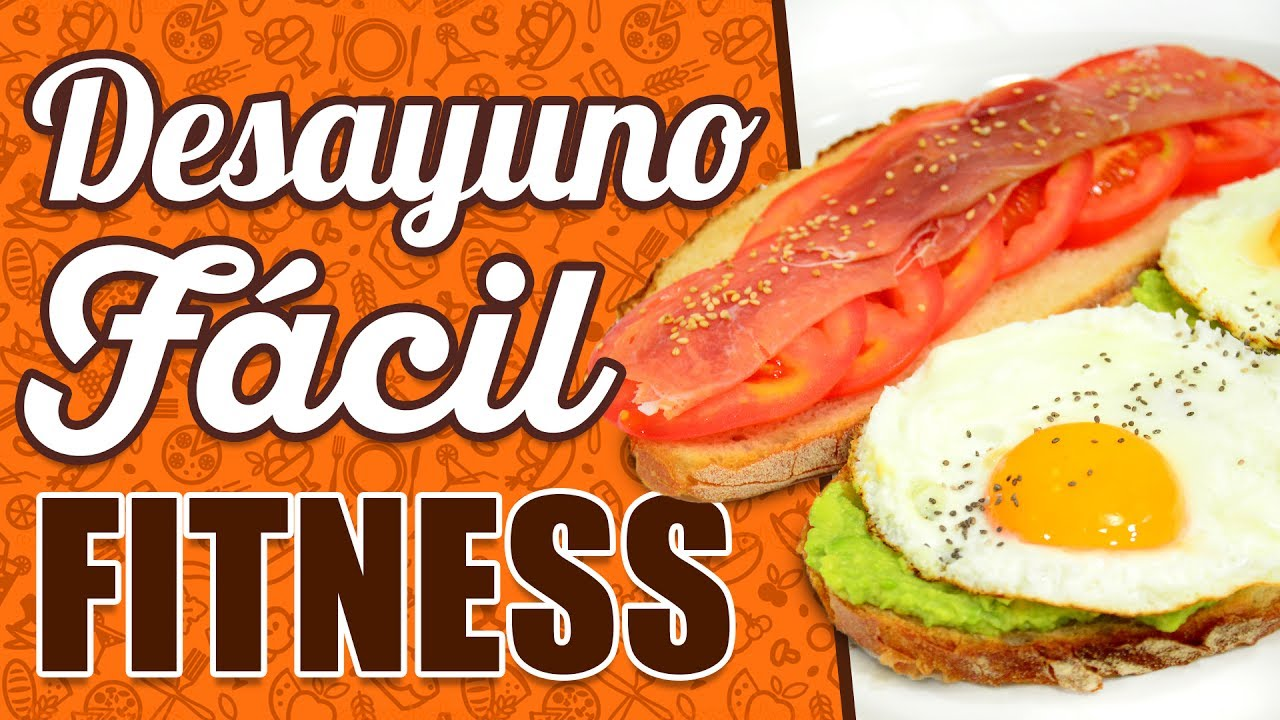 Desayunos saludables f ciles y r pidos receta desayuno saludable receta fitness youtube - Almuerzos faciles y rapidos ...