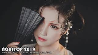 NONSTOP 2019 ✯ Siêu Phẩm ✯ Vinh Râu x Chị Hiểu Hông x Bà Tân x Khá Bảnh x 999 Đóa Hồng ✯ Châu 73 Mix