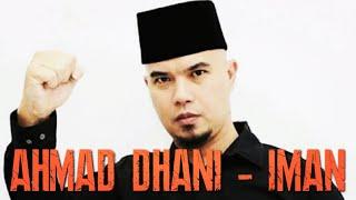 Ahmad Dhani - Iman (Video Klip)