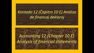 Kontado 12 (Ĉapitro 10 E) Analizo de financaj deklaroj (esperanto)