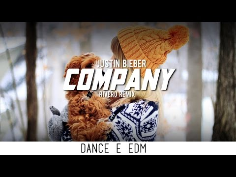 Justin Bieber - Company (RIVERO Remix)