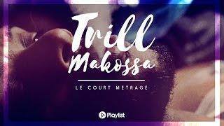 Eloquence - TRILL MAKOSSA - Le court métrage