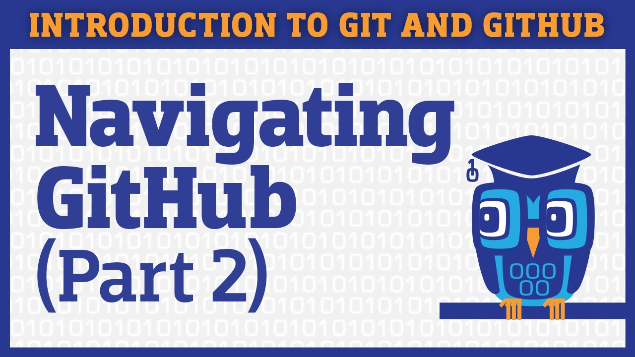 Navigating a GitHub Repository - Part 2