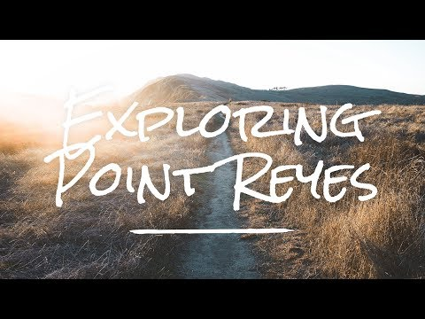 Photographing Point Reyes - Vlog 1