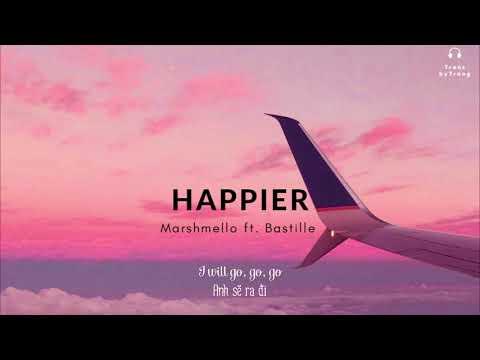 [Vietsub] Marshmello   Happier ft. Bastille