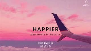 [Vietsub] Marshmello | Happier ft. Bastille