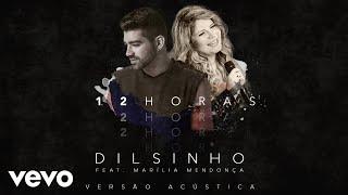 Baixar Dilsinho - 12 Horas (Áudio Oficial) ft. Marília Mendonça