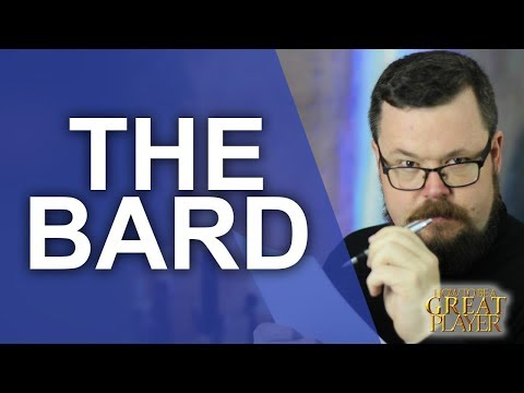 The Bard! Music and Magic - RPG Class Spotlight - Player Character Tips