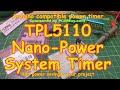 #125 TPL5110 Nano Power Timer (for Arduino)