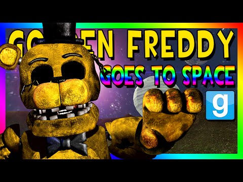 GOLDEN FREDDY GOES TO SPACE | Gmod Space Race (Five Nights at Freddy