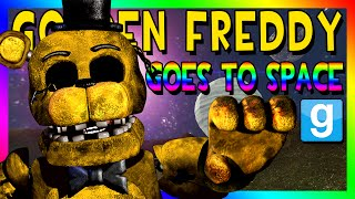 GOLDEN FREDDY GOES TO SPACE | Gmod Space Race (Five Nights at Freddy's Animatronic)