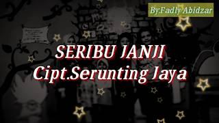 Seribu Janji - koleksi ||lagu daerah semende cipt:serunting jaya