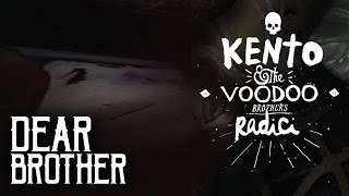 Kento & The Voodoo Brothers - Dear Brother