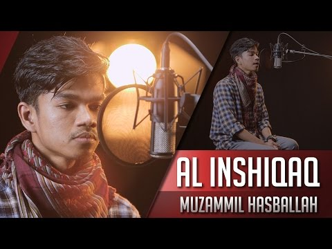 surat-al-inshiqaq---muzammil-hasballah