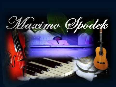 MAXIMO SPODEK, LET ME TRY AGAIN
