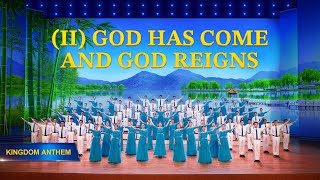 "Choir Song ""Kingdom Anthem (II) God Has Come and God Reigns"" 