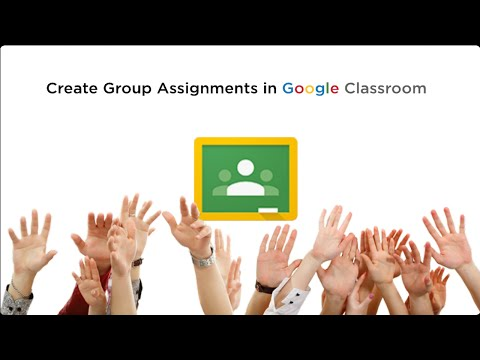 Create Group Assignments in Google Classroom