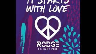 It starts with love Rodge feat Gary pine