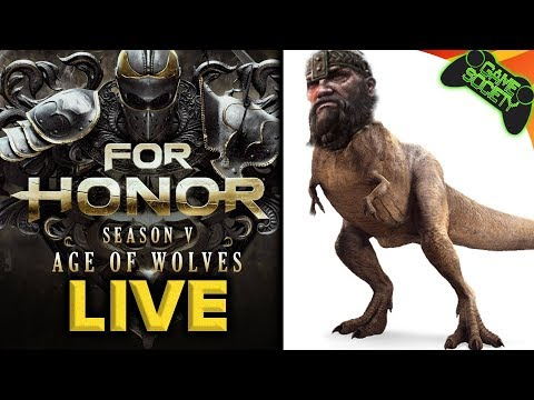 For Honor Season 5 LIVE - Game Society
