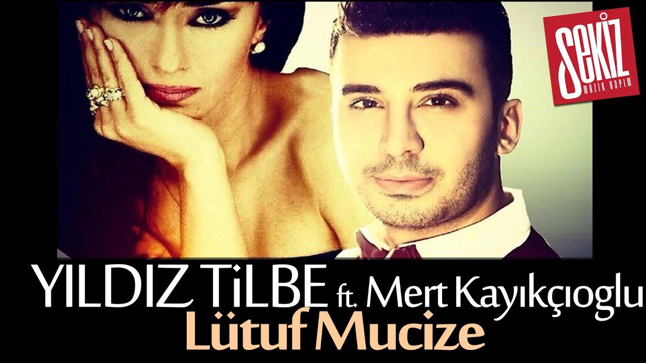 Yıldız Tilbe ft. Mert Kayıkçıoğlu - Lütuf Mucize