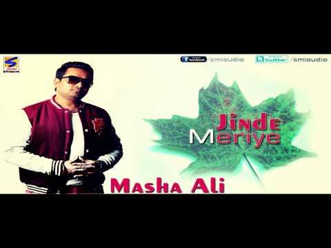 MASHA ALI | JINDE MERIYE | new Punjabi Official Video 2016 | Album Jinde meriye