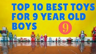 10 Best Toys For 9 Year Old Boys ✅9⃣☑️