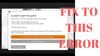 easy Anti Cheat  2019  Error BEST EASY FIX (ERROR 10011)