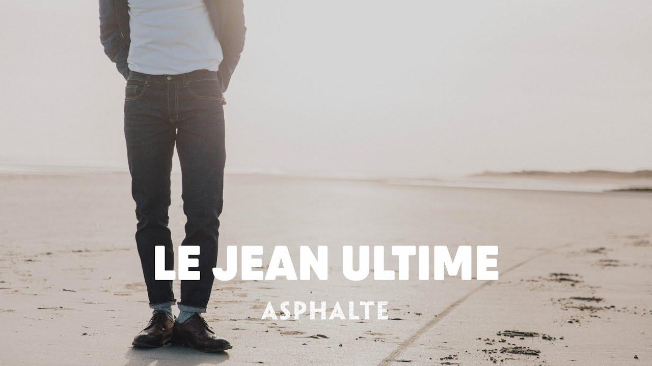 LE JEAN ULTIME - ASPHALTE 30b774cc7af8