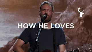 How He Loves - Paul McClure | Bethel Music Worship