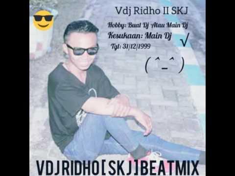 DJ RIDHO = AKU SuGESs BEat