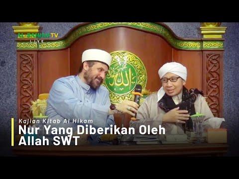 Kajian Kitab Al-Hikam Bersama Buya Yahya & Syekh Abdul Qodir Al-Hussain