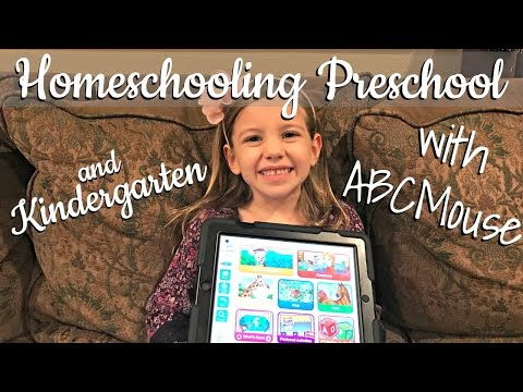 HOMESCHOOLING PRESCHOOL & KINDERGARTEN — With ABCMouse