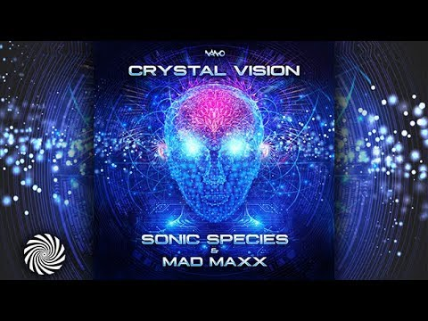 Sonic Species & Mad Maxx - Crystal Vision