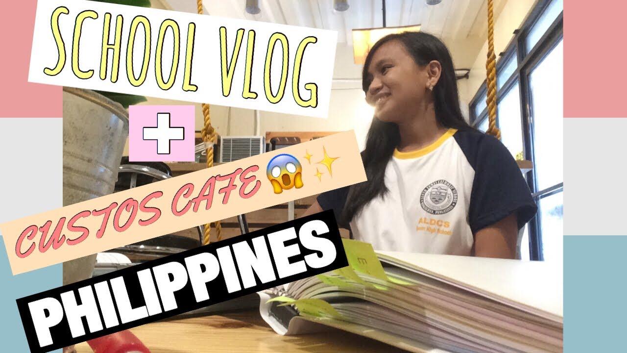 SCHOOL + CUSTOS CAFE! (Philippines)   Vlog #3 - YouTube