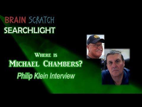 Michael Chambers - Philip Klein Interview on Brainscratch Searchlight Update