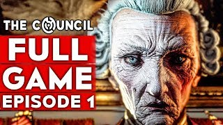 THE COUNCIL Gameplay Walkthrough Part 1 FULL GAME [1080p HD PC] - No Commentary